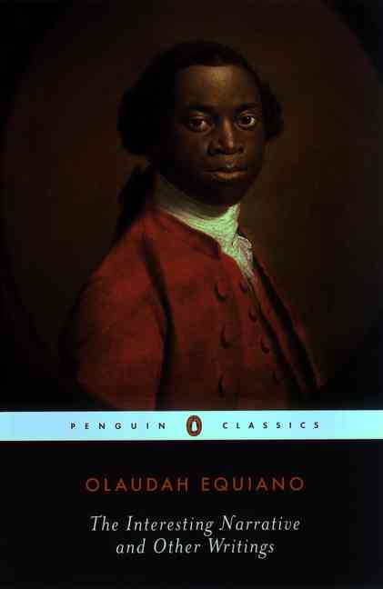 The Interesting Narrative and Other Writings By Equiano, Olaudah/ Carretta, Vincent (EDT)/ Carretta, Vincent