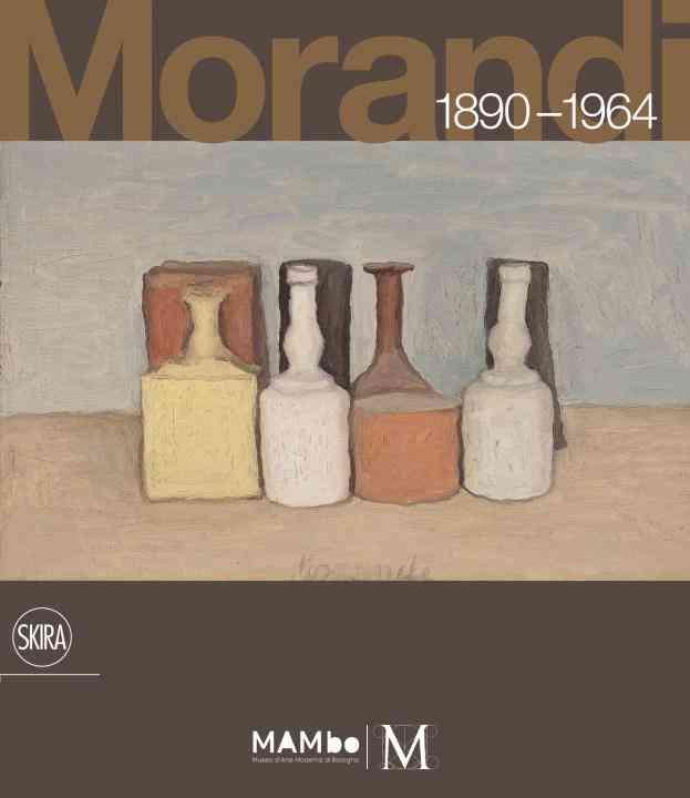 Giorgio Morandi 1890-1964 By Bandera, Maria Cristina (EDT)/ Miracco, Renato (EDT)